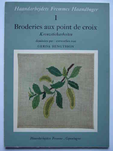 Broderies aux point de croix / Kreuzsticharbeiten