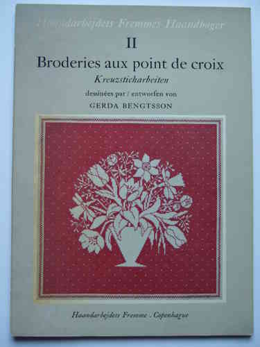 Broderies aux point de croix 2 / Kreuzsticharbeiten 2